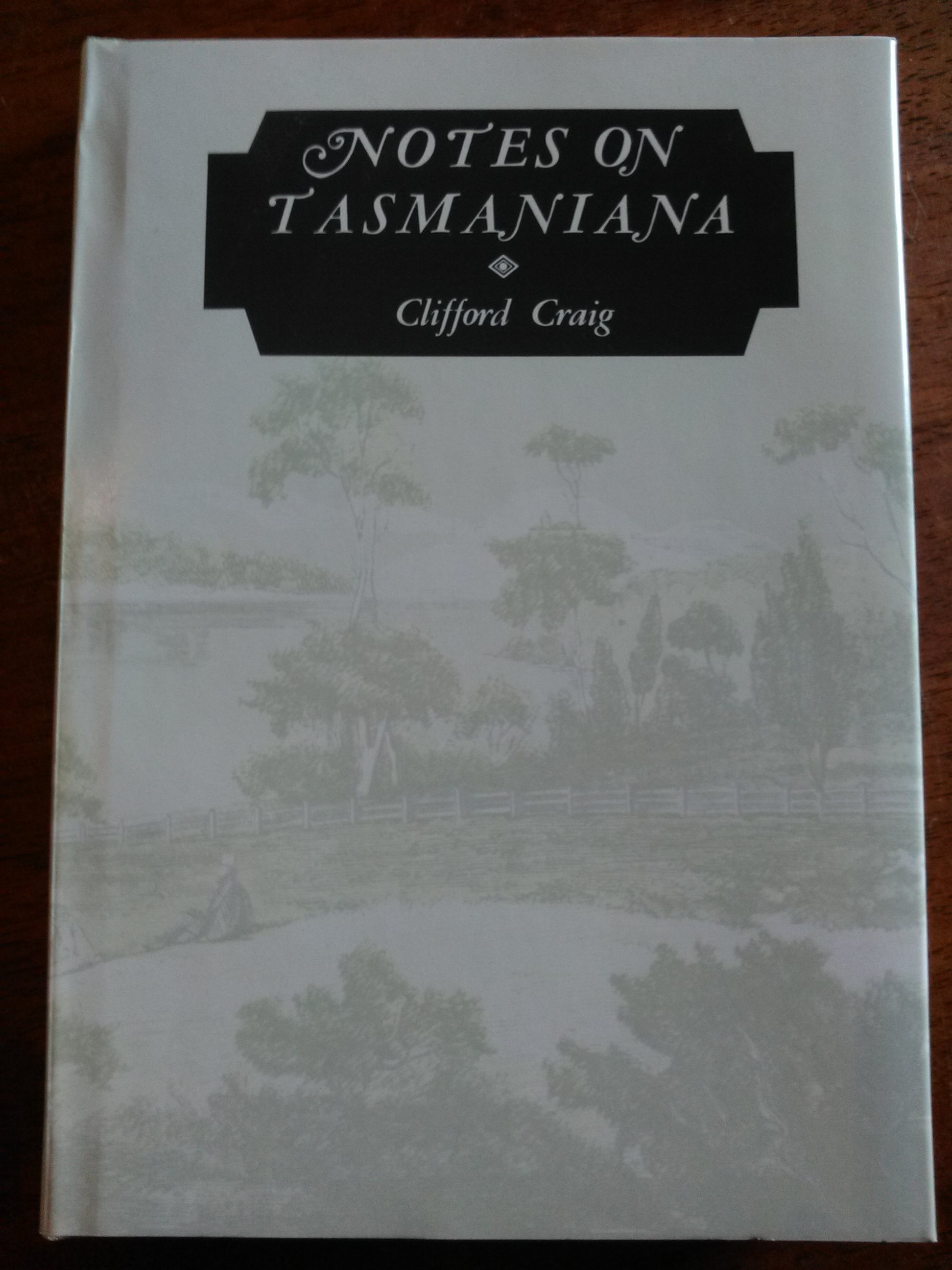 Notes On Tasmaniana