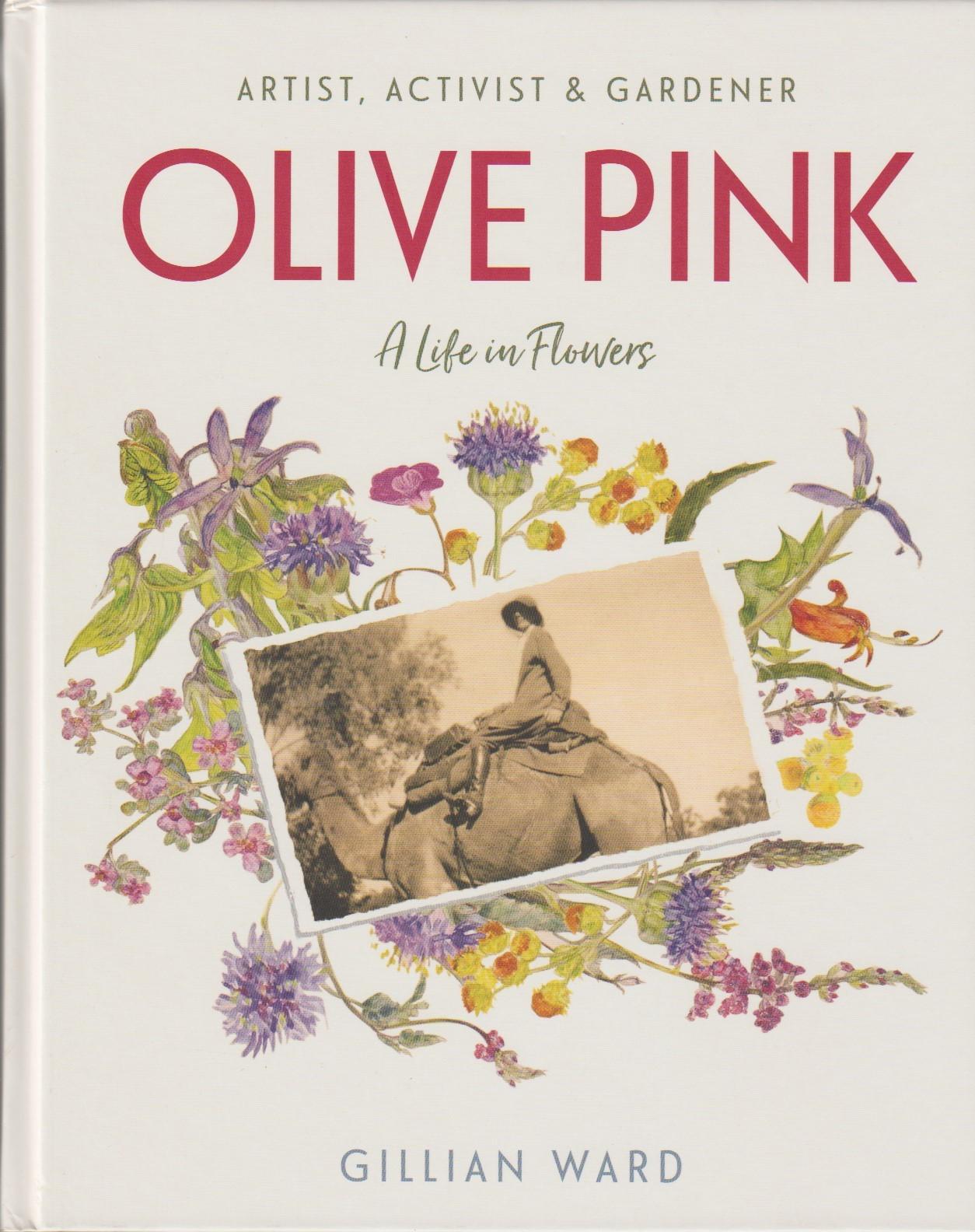 Olive Pink - Artist, Activist & Gardener - A life in flowers