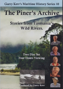 The Piner's Archive DVD - Stories from Tasmania's Wild Rivers