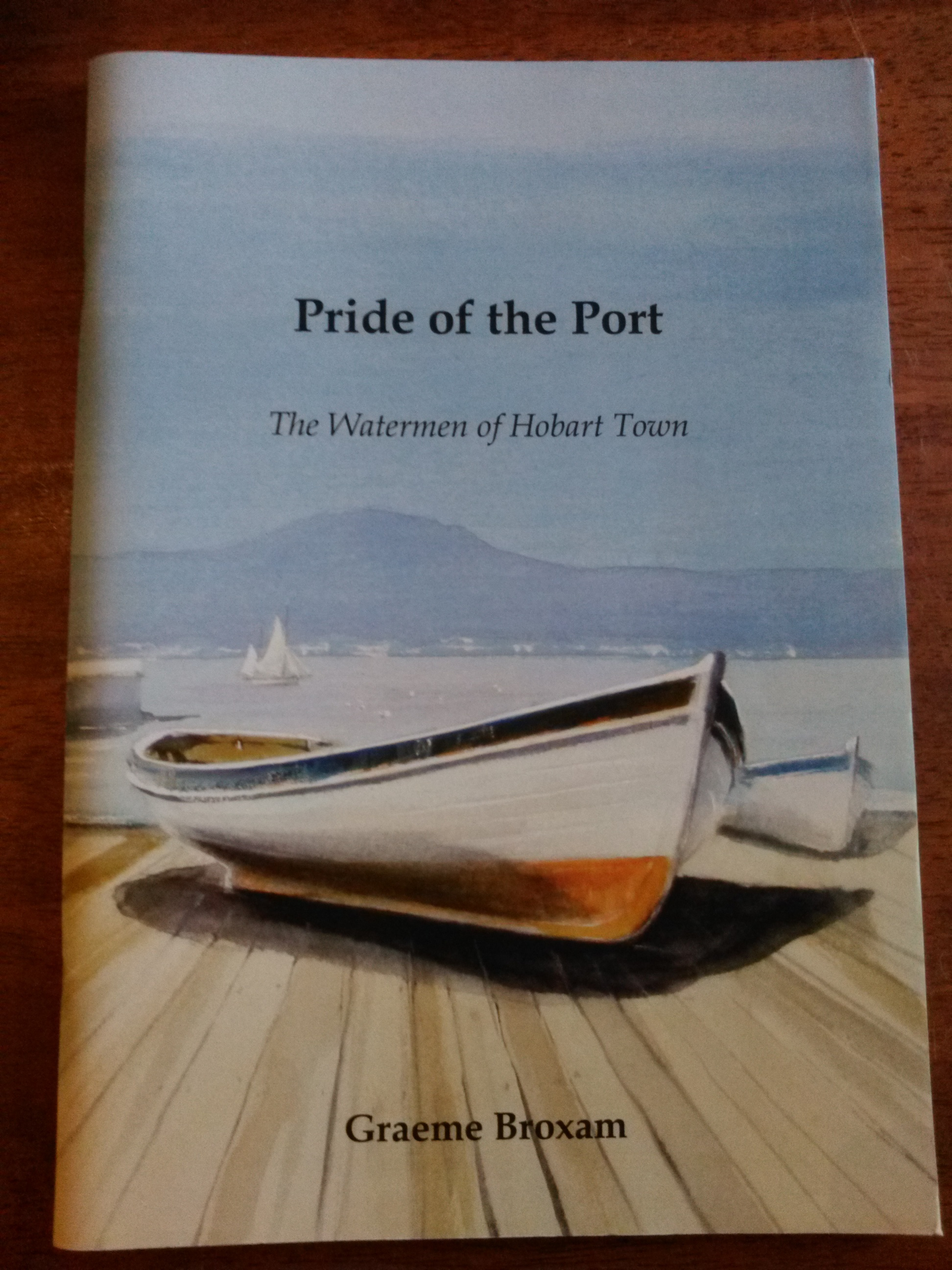 Pride of the Port - the Watermen of Hobart Town
