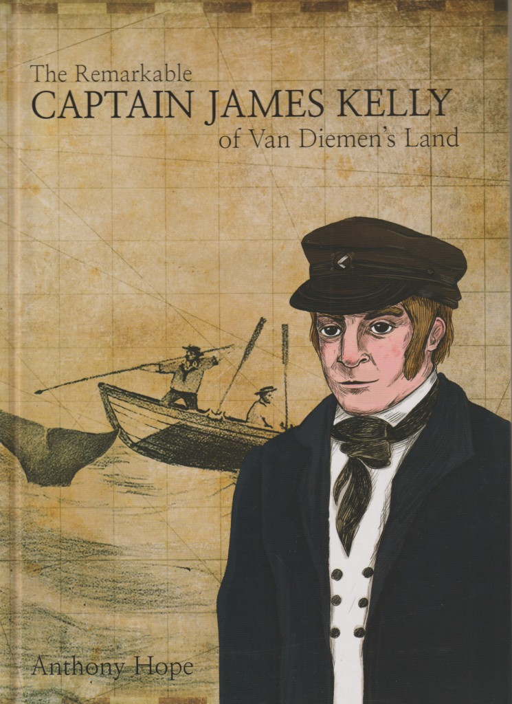 The Remarkable Captain James Kelly of Van Diemen's Land