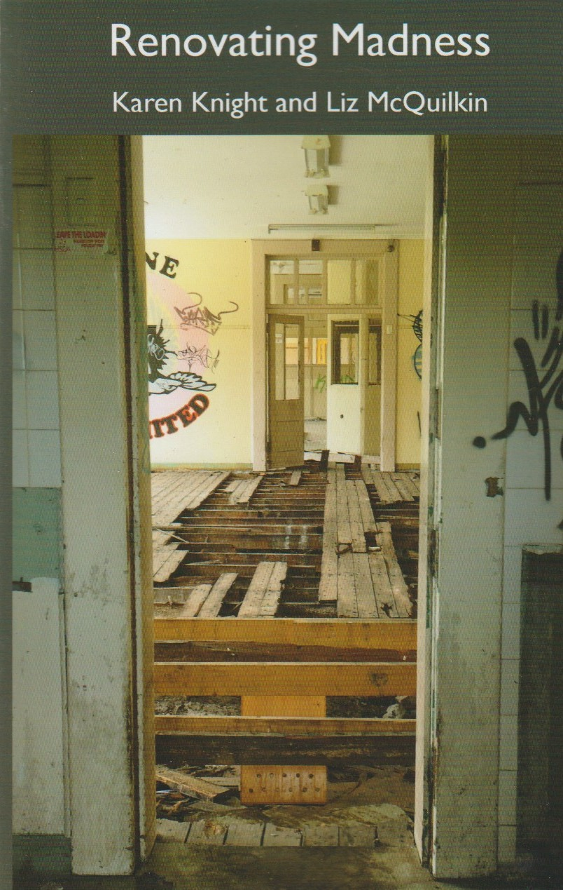 Renovating Madness - Willow Court / Royal Derwent Hospital poems