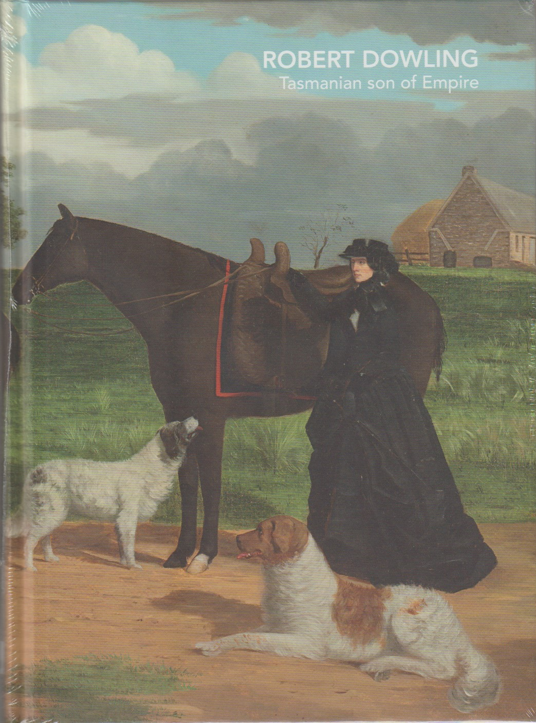 Robert Dowling - Tasmanian Son of Empire