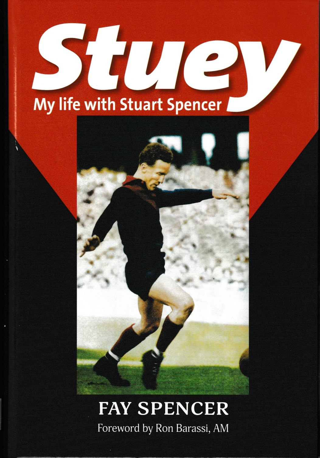 Stuey - My Life with Stuart Spencer
