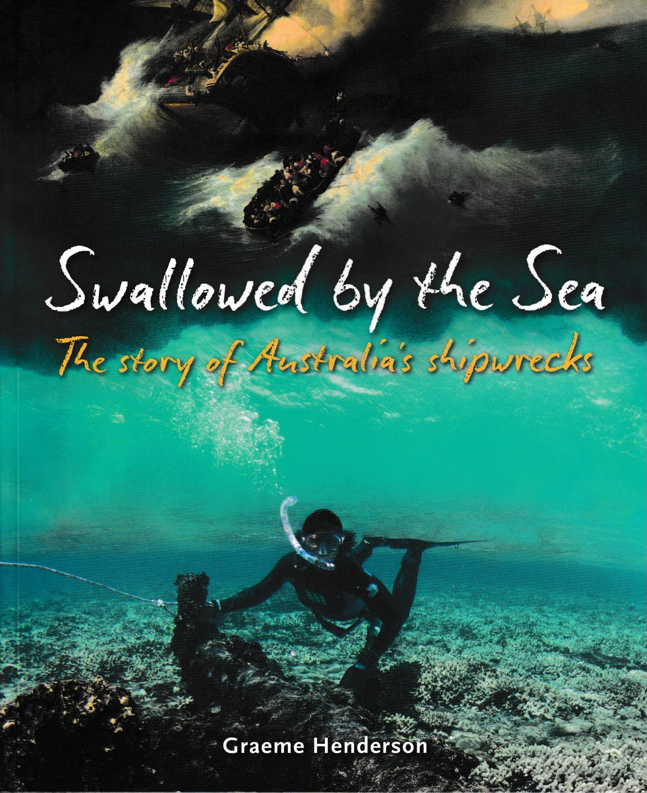 Swallowed by the Sea - the story of Australia's Shipwrecks