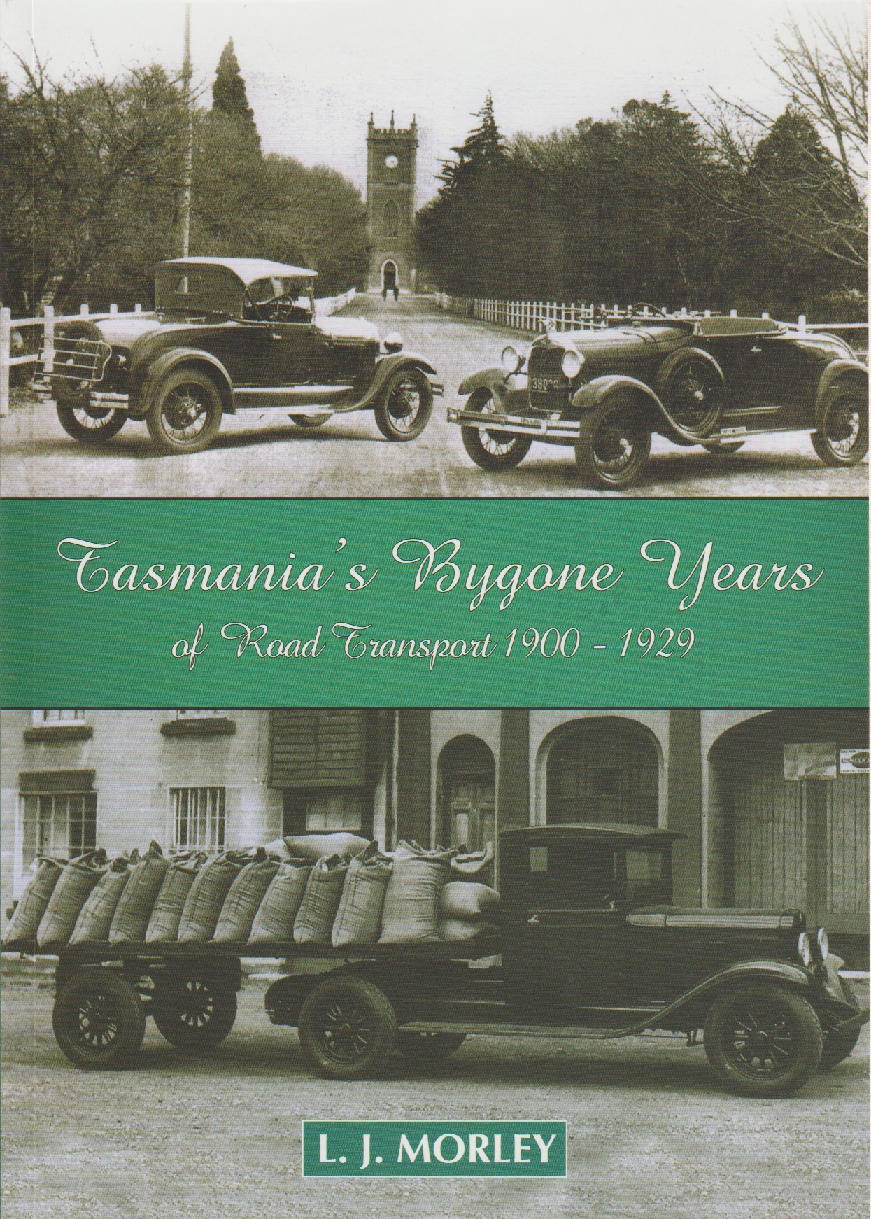 Tasmania's Bygone Years of Road Transport 1900-1929