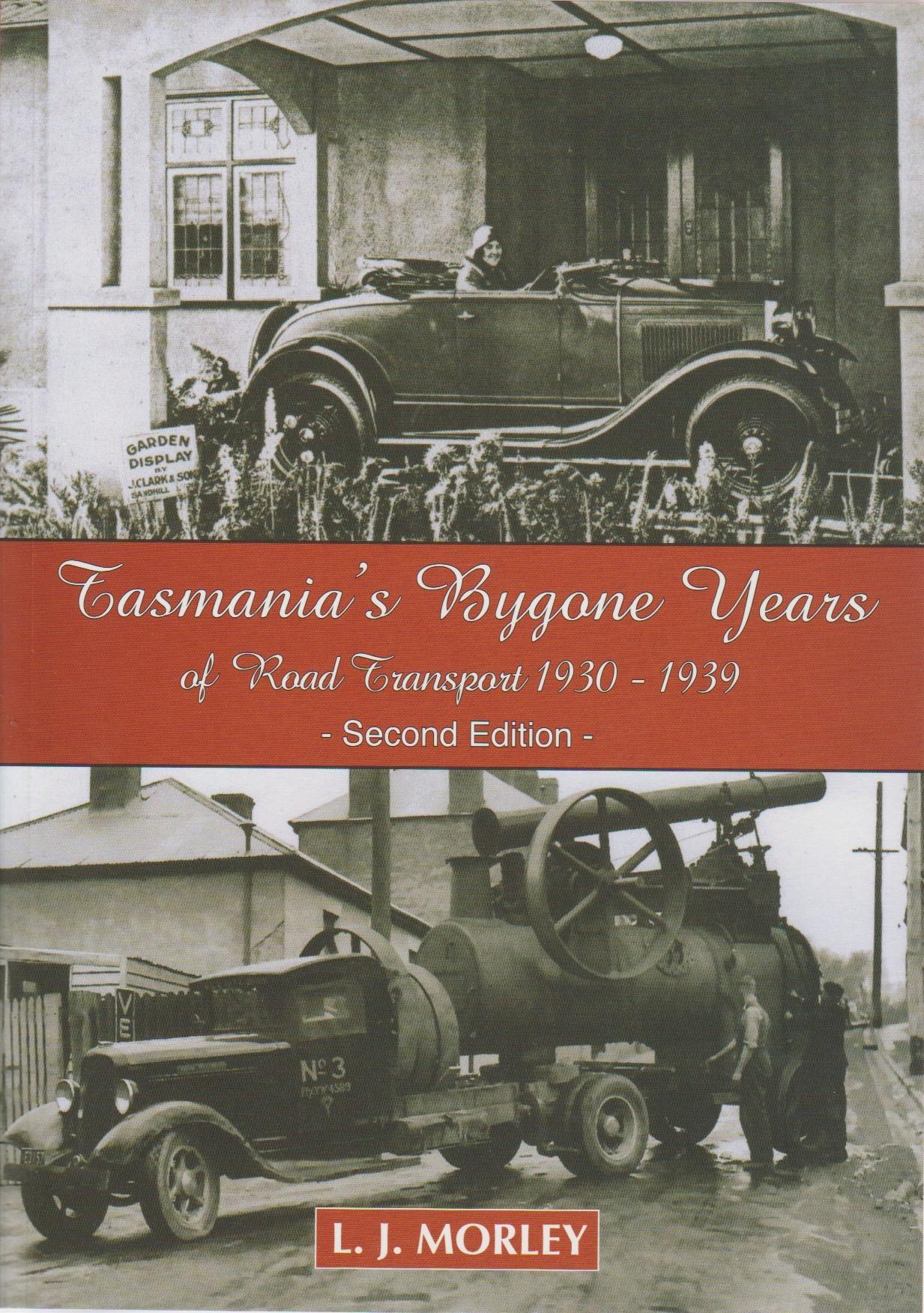 Tasmania's Bygone Years of Road Transport 1930-1939