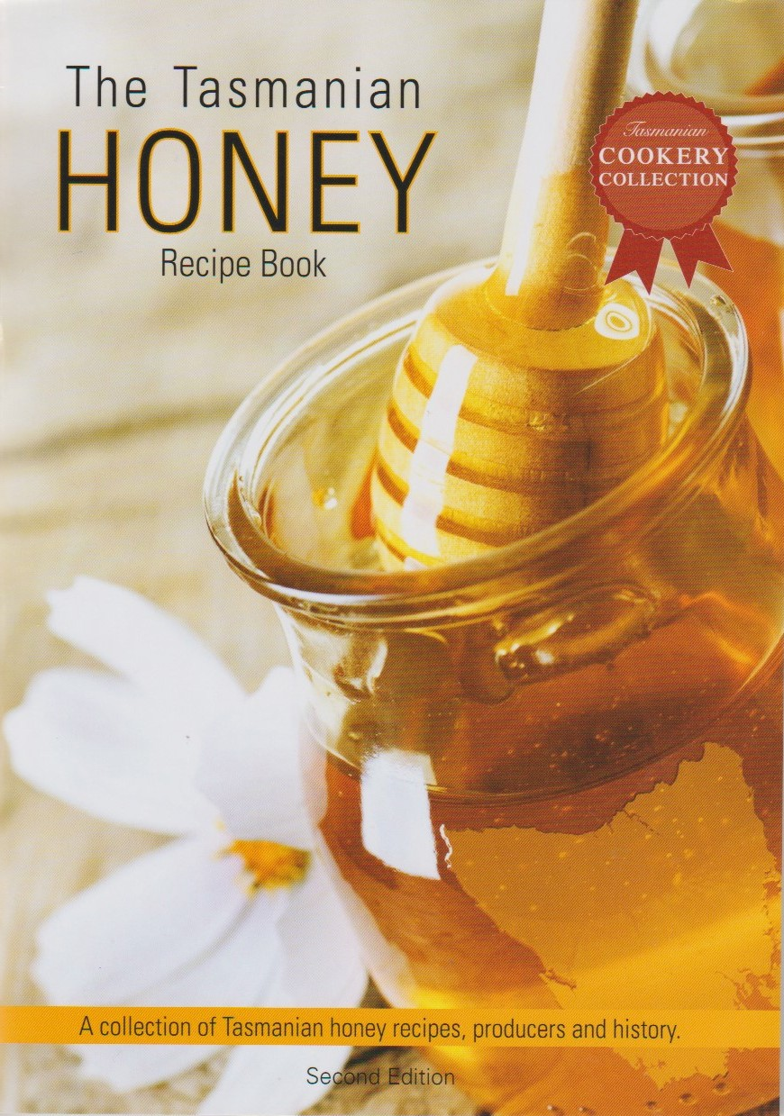The Tasmanian Honey Recipe Book