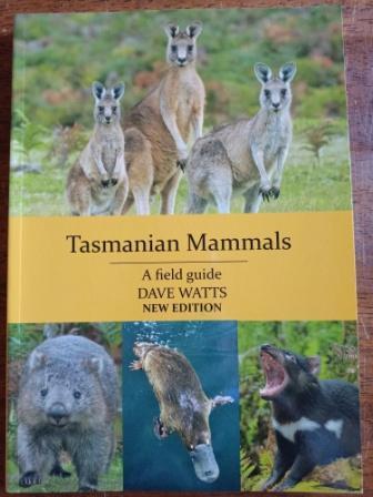Tasmanian Mammals a Field Guide