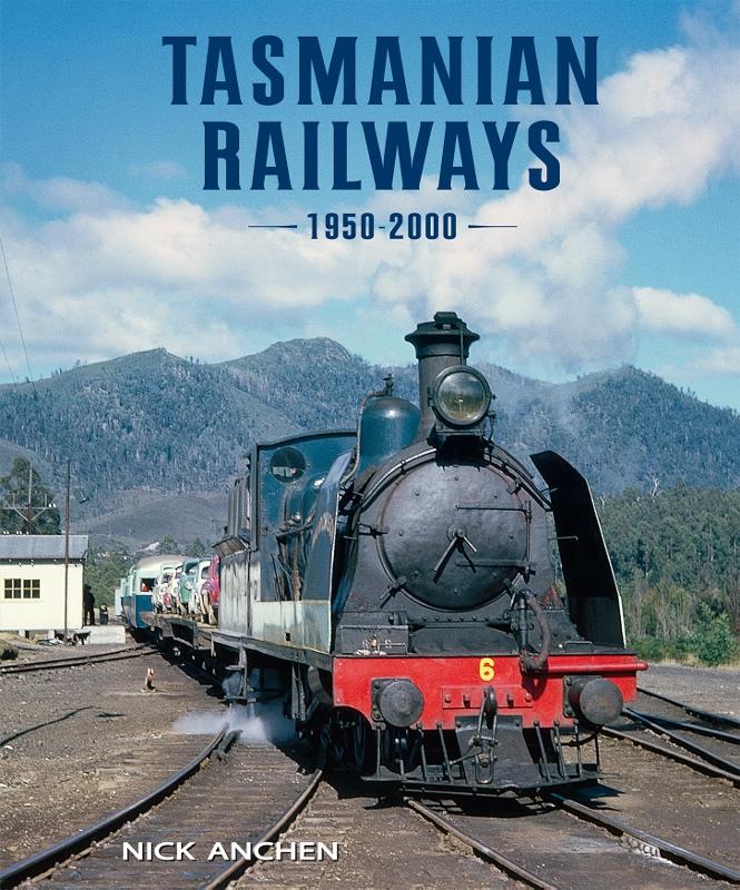 Tasmanian Railways 1950 - 2000