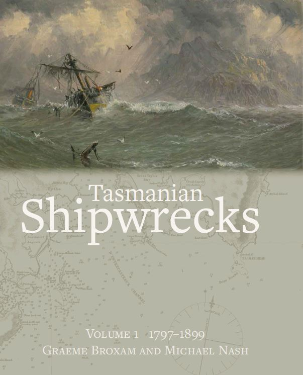 Tasmanian Shipwrecks Volume One