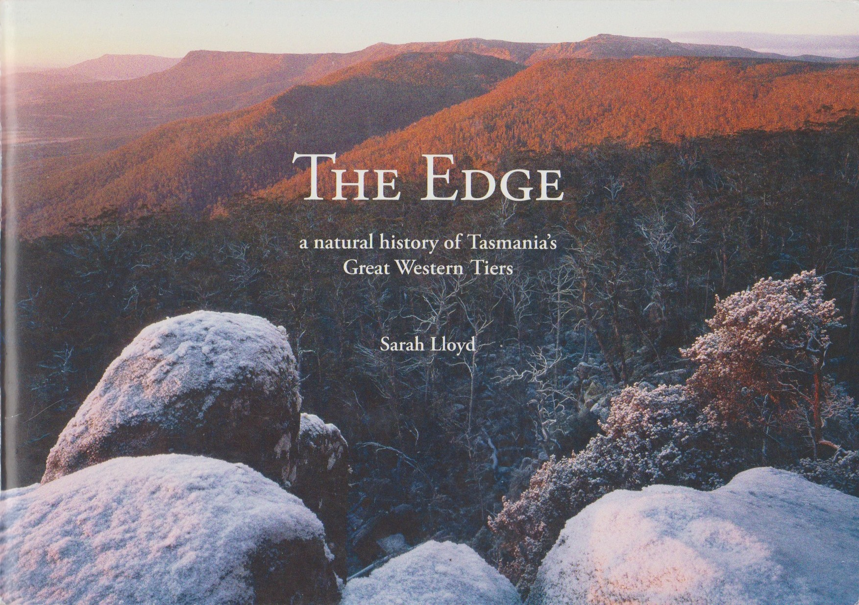 The Edge - a natural history of Tasmania's Great Western Tiers