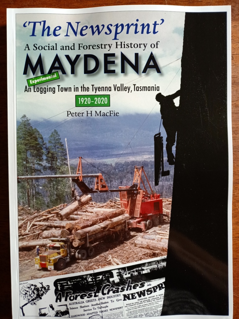 The Newsprint - a social & forestry history of Maydena, Tyenna Valley