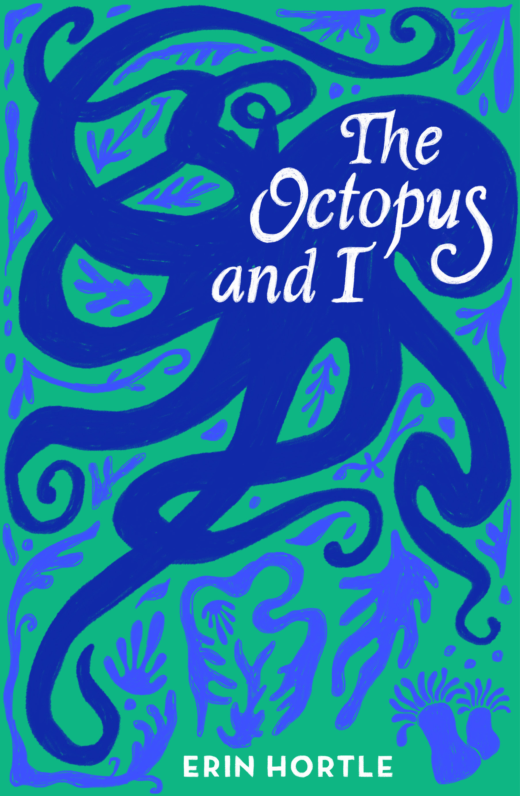 The Octopus and I
