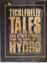Ticklebelly Tales and other stories from the people of the Hydro