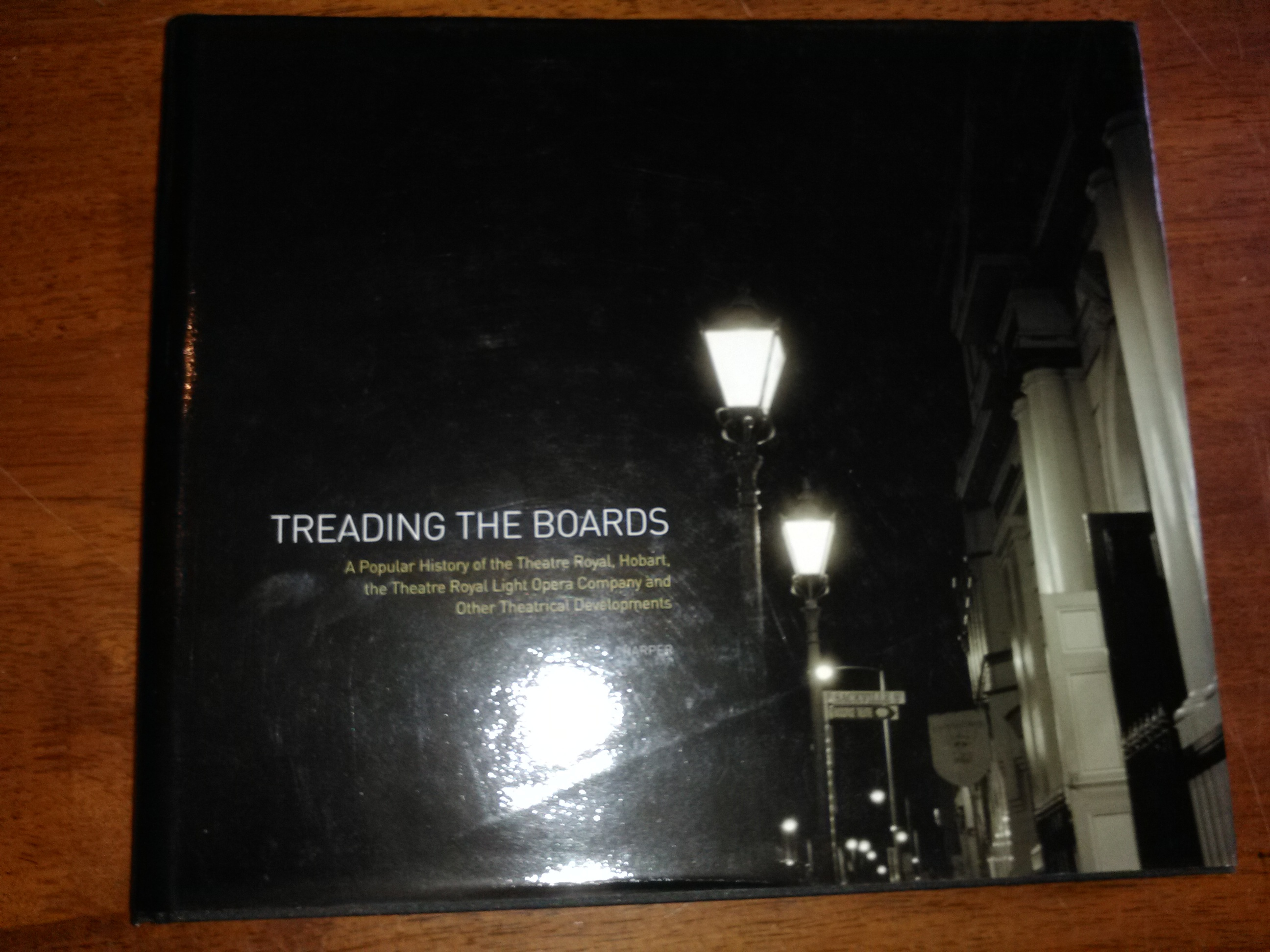 Treading the Boards - hardcover