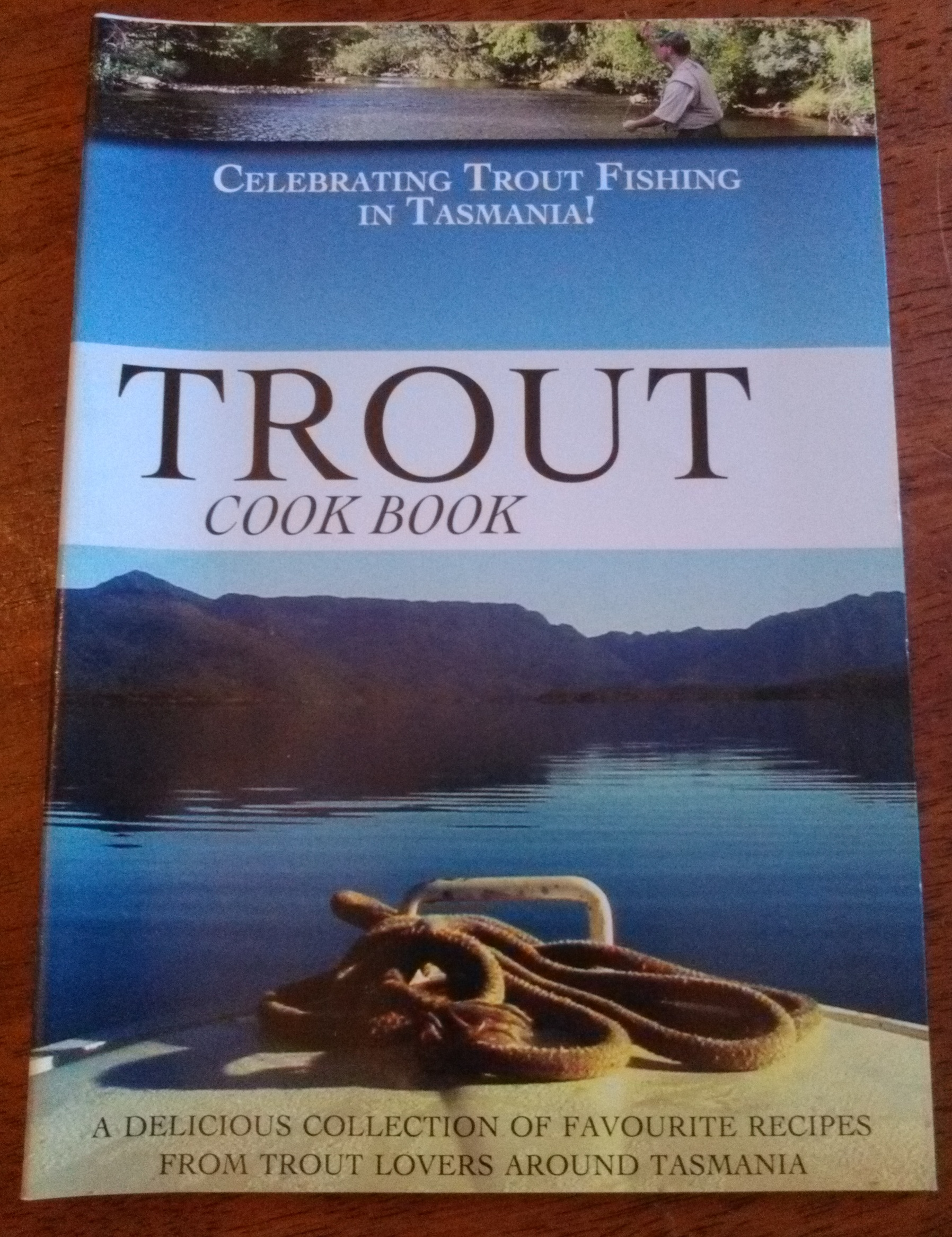 Trout Cook Book - Celebrating Trout Fishing in Tasmania
