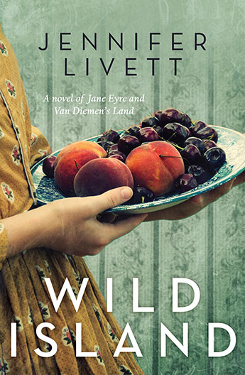 Wild Island - a novel of Jane Eyre & Van Diemen's Land