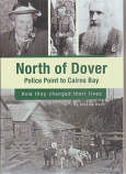 North of Dover - Police Point to Cairns Bay, how they changed their lives
