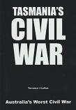 Tasmania's Civil War