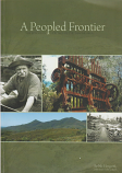 A Peopled Frontier - the European Heritage of the Tarkine Area