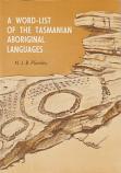A Word List of the Tasmanian Aboriginal Languages
