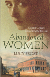 Abandoned Women - Scottish Convicts in Van Diemen's Land