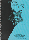 Between Tasmanian Tide Lines - a beach field guide