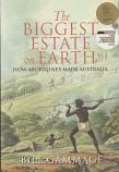 The Biggest Estate on Earth - How Aborigines made Australia