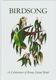 Birdsong - a Celebration of Bruny Island Birds