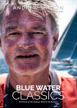 Blue Water Classics - Portraits of the Sydney to Hobart Yacht Race