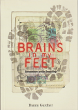 Brains in my feet - Encounters while travelling