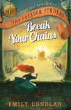The Freedom Finders - Break Your Chains, interactive historical fiction