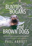 Bunyips, Bogans and Brown Dogs