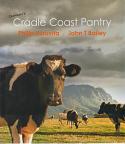 Tasmania's Cradle Coast Pantry - the best food from North West Tasmania