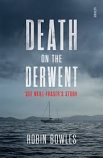 Death on the Derwent - Sue Neill-Fraser's story
