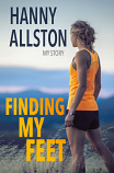 Finding My Feet - Hanny Allston, My Story