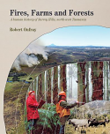 Fires, Farms and Forests - Surrey Hills, North-west Tasmania