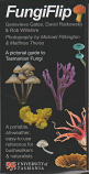 FungiFlip - a pictorial guide to Tasmanian Fungi