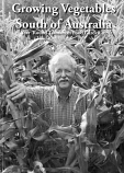 Growing Vegetables South of Australia - Year Round Tasmanian Food Gardening