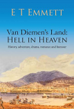 Van Diemen's Land - Hell in Heaven