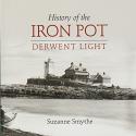 History of the Iron Pot - Derwent Light