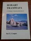Hobart Tramways - A centenary commemoration review