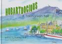 Hobartdocious - a Tasmanian Tail