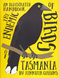 An Illustrated Handbook of the Endemic Birds of Tasmania