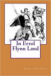 In Errol Flynn Land