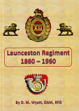 Launceston Regiment 1860-1960 hardcover