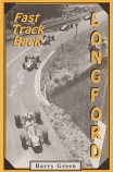 Fast Track Back - Longford road racing history