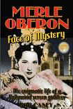 Merle Oberon - Face of Mystery