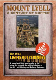 Mount Lyell - A Century of Copper DVD